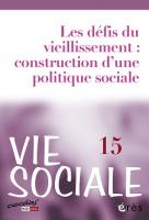 N° 15 (2016/3) - Les défis du vieillissement : construction d'une politique sociale