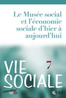 N° 7 (2014/3) - Le Musée social et l'économie sociale d'hier à aujourd'hui