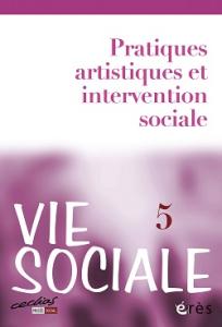 N° 5 (2014-1) - Pratiques artistiques et intervention sociale