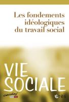 N° 4 (2013/4) - Les fondements idéologiques du travail social
