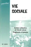 2012/2 - Action collective et travail social, fragments d'histoire