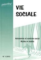 2012/1 - Autonomie et contrôle social : mythe et réalité