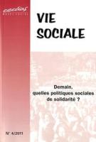 2011/4 - Demain, quelles politiques sociales de solidarité ?