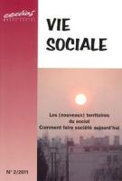 2011/2 - Les (nouveaux) territoires du social : comment faire société aujourd'hui