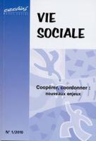 2010/1 - Coopérer, coordonner : nouveaux enjeux
