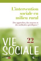 N° 22 (2018/2) L'intervention sociale en milieu rural. Des approches, des moyens et des méthodes spécifiques?