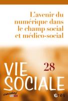 N° 28 (2019/4) L'avenir du numérique dans le champ social et médico-social