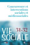 N°31-32 - 2020/3-4 - Juillet-décembre 2020 - Concurrence et interventions sociales et médicosociales