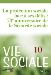 N° 10 (2015/2) - La protection sociale face à ses défis, 70e anniversaire de la Sécurité sociale