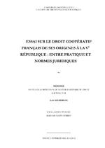 Essai sur le droit coopératif français de ses origines à la Vème république : entre pratique et normes juridiques / Seeberger, Loïc (2012) - application/pdf