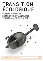 Transition écologique : quelles alliances entre ESS et collectivités territoriales en Europe ? - application/pdf