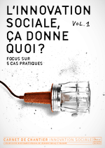 L'innovation sociale, ça donne quoi ? – volume 1 - application/pdf
