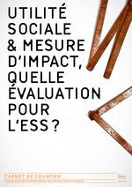 Utilité sociale et mesure d'impact : quelle évaluation pour l'ESS ? - application/pdf